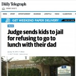 US Judge sends kids to jail for refusing to have lunch with their Father